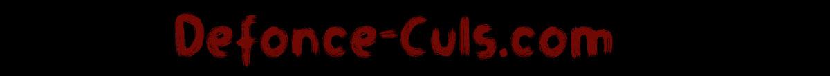 defonce-culs.com